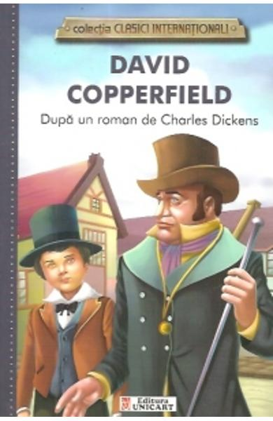 David Copperfield (colectia Clasici Internationali) - Dupa un roman de Charles Dickens