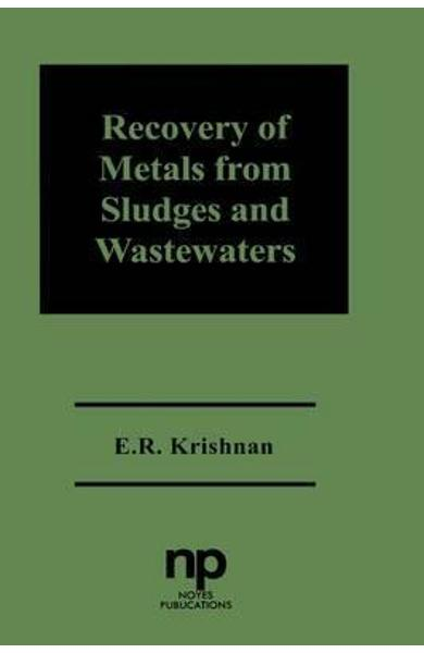 Recovery of Metals from Sludges and Wastewaters