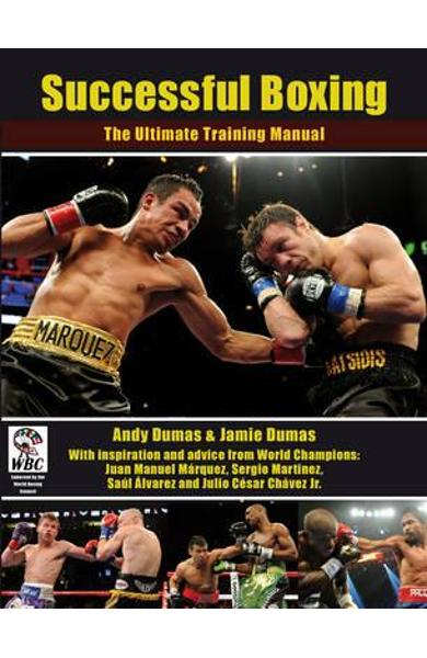 Successful Boxing: The Ultimate Training Manual - Andy Dumas
