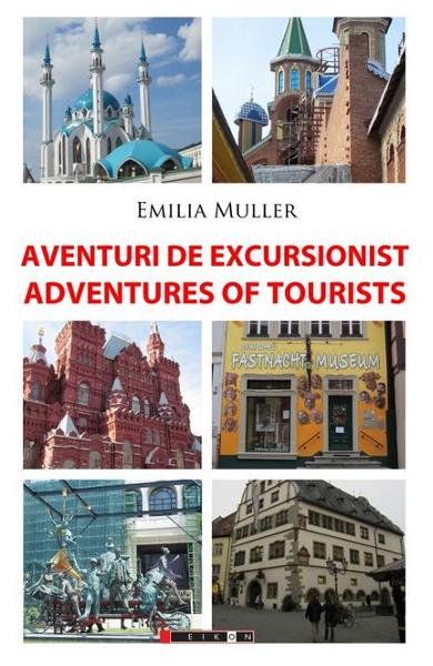 Aventuri de excursionist, Adventures of Tourists - Emilia Muller
