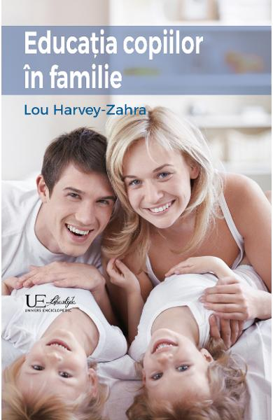 Educatia copiilor in familie - Lou Harvey-Zahra