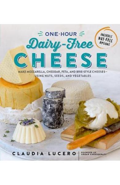 One Hour Dairy Free Cheese