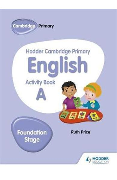 Hodder Cambridge Primary English Activity Book A Foundation