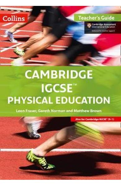 Cambridge IGCSE (TM) Physical Education Teacher's Guide