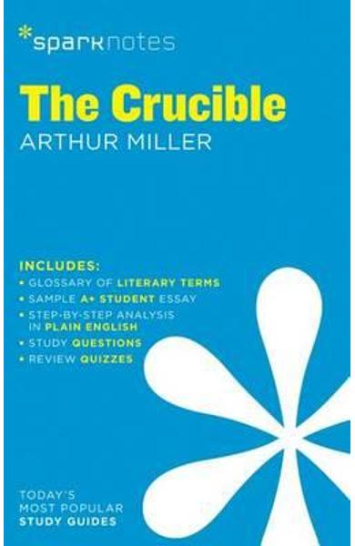 Crucible SparkNotes Literature Guide - SparkNotes Editors