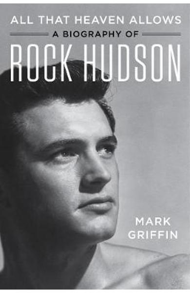 All That Heaven Allows - Mark Griffin