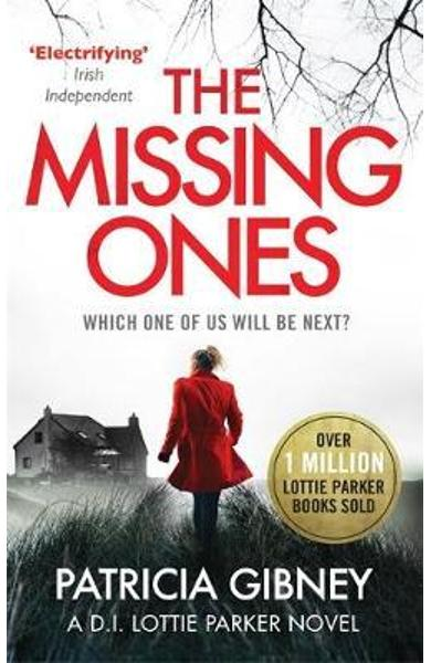 Missing Ones: An absolutely gripping thriller with a jaw-dro