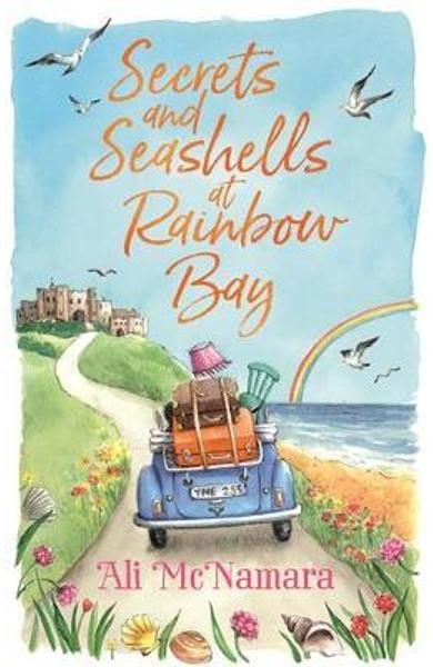 Secrets and Seashells at Rainbow Bay - Ali McNamara