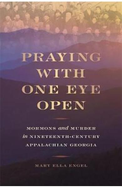 Praying with One Eye Open - Mary Ella Engel
