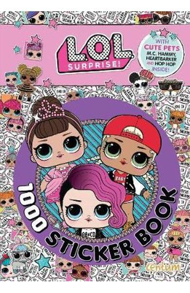 L.O.L. Surprise! - 1000 Sticker Book -