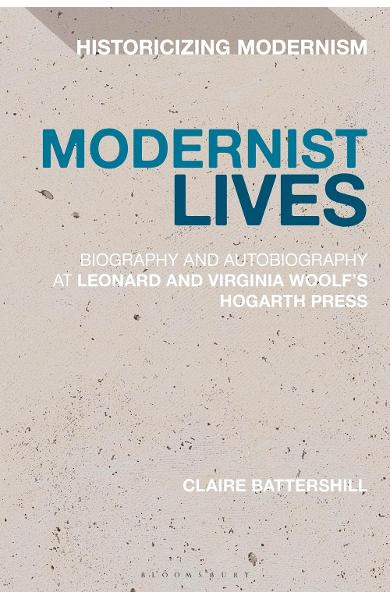 Modernist Lives - Claire Battershill