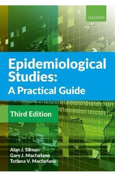 Epidemiological Studies: A Practical Guide