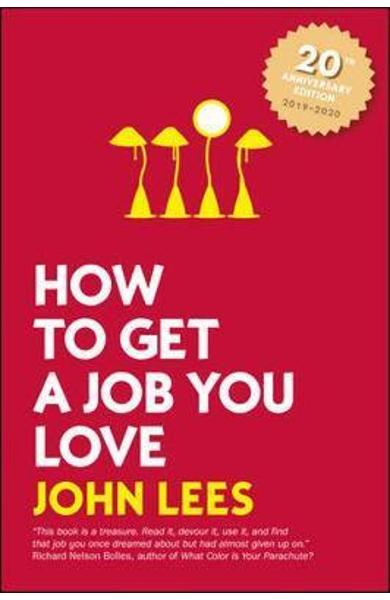 How to Get a Job You Love 2019-2020 edition