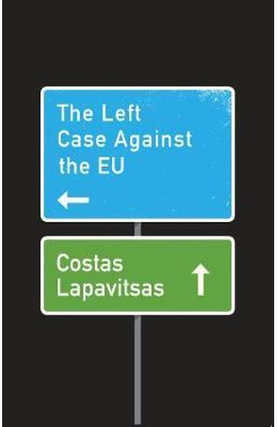 Left Case Against the EU