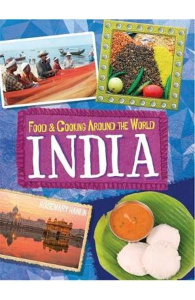 Food & Cooking Around the World: India