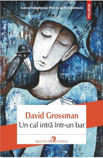 Un Cal Intra Intr-un Bar - David Grossman