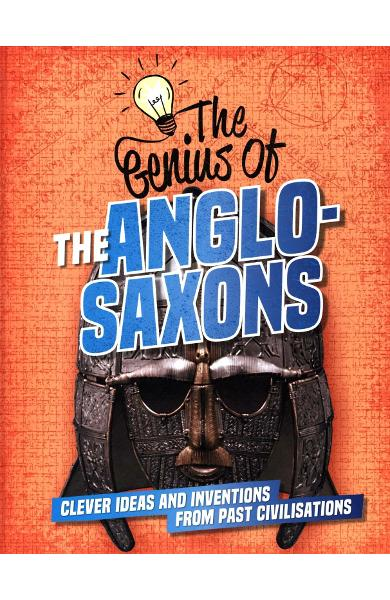 Genius of: The Anglo-Saxons