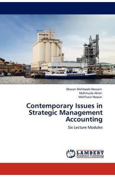 Contemporary Issues in Strategic Management Accounting