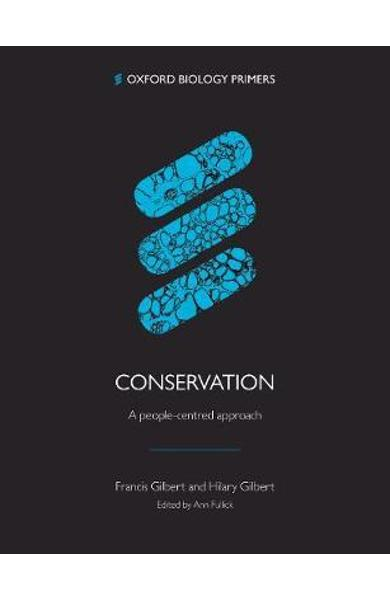 Conservation: A people-centred approach - Francis Gilbert