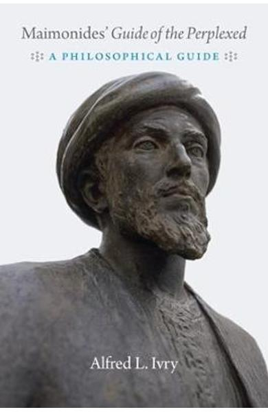 Maimonides' guide of the Perplexed