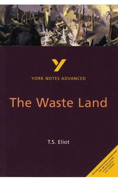 Waste Land: York Notes Advanced