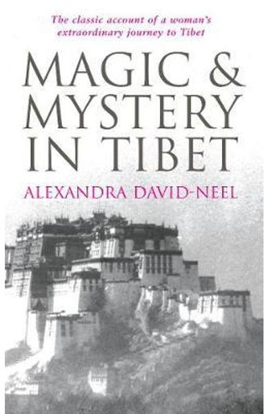 Magic and Mystery in Tibet