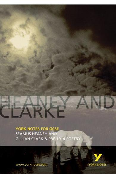 Heaney and Clarke: York Notes for GCSE