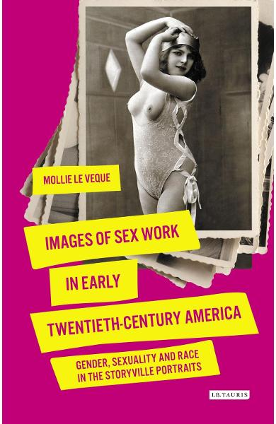 Images of Sex Work in Early Twentieth-Century America