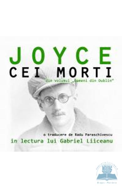 Audiobook Cd - Cei morti - James Joyce  - In lectura lui Gabriel Liiceanu