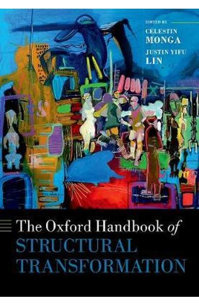 Oxford Handbook of Structural Transformation - Celestin Monga