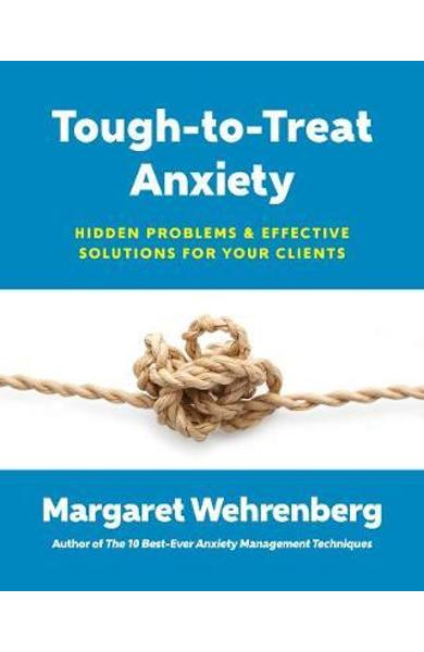 Tough-to-Treat Anxiety