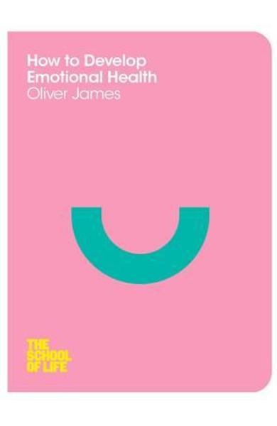 How to Develop Emotional Health