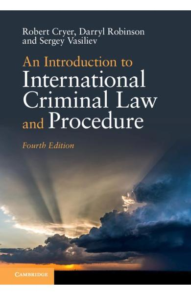 Introduction to International Criminal Law and Procedure - Robert Cryer