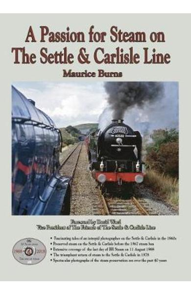 Passion for Steam on The Settle & Carlisle Line