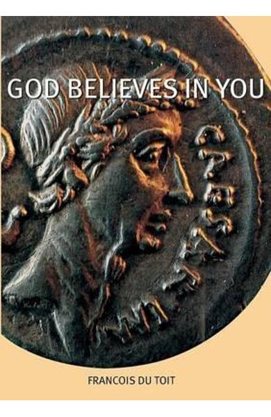 God Believes in You