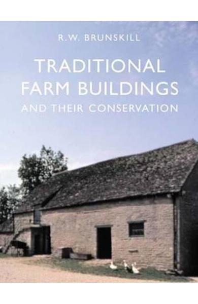 Traditional Farm Buildings and their Conservation