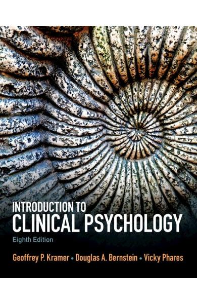 Introduction to Clinical Psychology - Geoffrey P Kramer