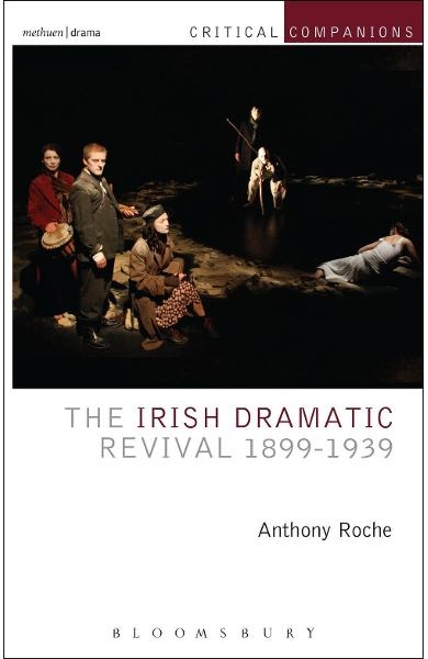 Irish Dramatic Revival 1899-1939