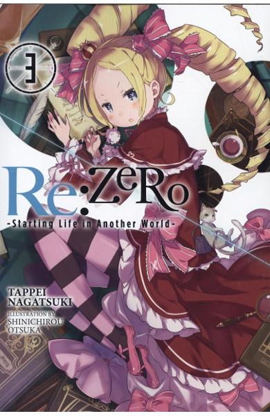 Re:ZERO -Starting Life in Another World-, Vol. 3 (light nove