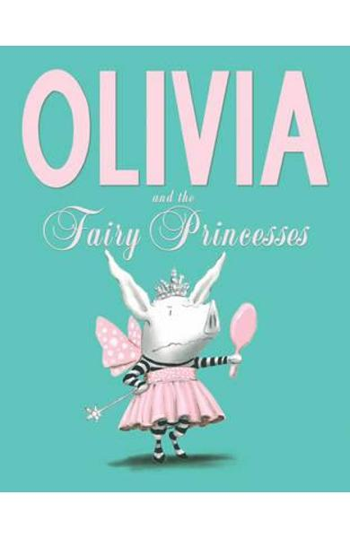 Olivia and the Fairy Princesses