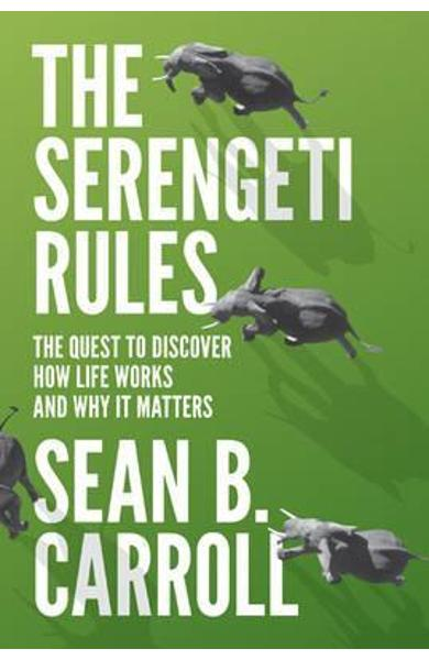 Serengeti Rules - Sean B Carroll