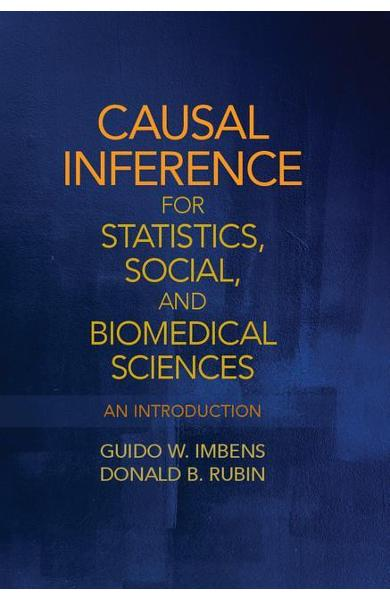 Causal Inference for Statistics, Social, and Biomedical Scie - Guido W Imbens