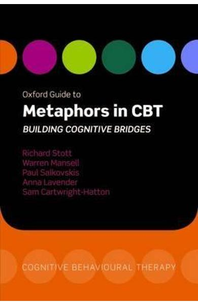 Oxford Guide to Metaphors in CBT - Richard Stott