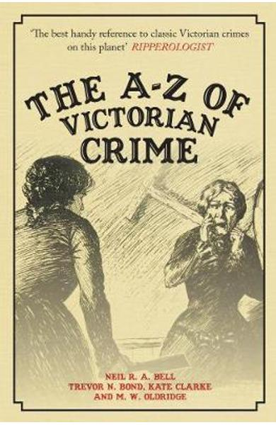 A-Z of Victorian Crime