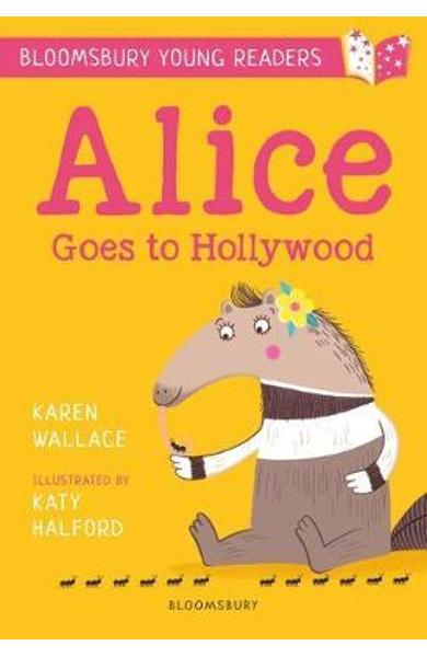 Alice Goes to Hollywood: A Bloomsbury Young Reader