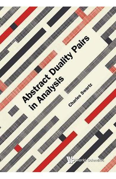 Abstract Duality Pairs In Analysis