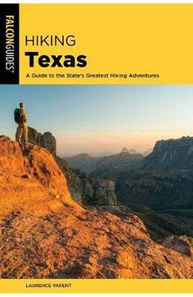 Hiking Texas - Laurence Parent