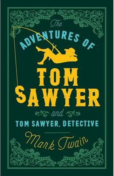 Adventures of Tom Sawyer and Tom Sawyer Detective