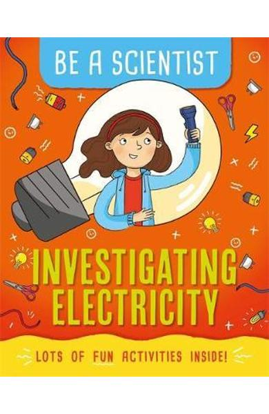 Be a Scientist: Investigating Electricity