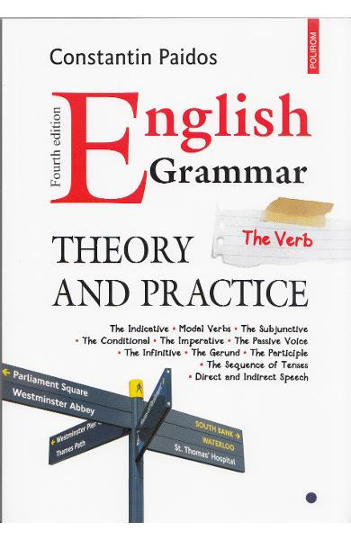 English Grammar. Theory and Practice. Vol I, II, III - Constantin Paidos